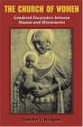 The Church of Women: Gendered Encounters Between Maasai and Missionaries Cover Image