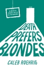 Death Prefers Blondes Cover Image