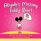 Aliyah's Missing Teddy Bear! Cover Image