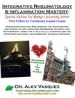 Integrative Rheumatology and Inflammation Mastery: Third Edition: Special Edition for Bastyr University 2014 Cover Image