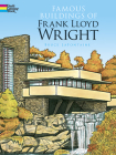 Famous Buildings of Frank Lloyd Wright Coloring Book (Dover History Coloring Book) Cover Image