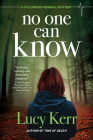 No One Can Know: A Stillwater General Mystery Cover Image