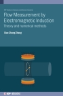 Flow Measurement by Electromagnetic Induction: Theory and numerical methods Cover Image