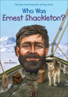 Who Was Ernest Shackleton? (Who Was...?) Cover Image