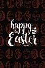 Happy Easter Notebook, Blank Write-in Journal, Dotted Lines, Wide Ruled, Medium (A5) 6 x 9 In (Black) Cover Image