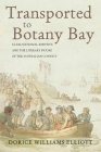 Transported to Botany Bay: Class, National Identity, and the Literary Figure of the Australian Convict (Series in Victorian Studies) Cover Image
