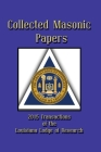 Collected Masonic Papers - 2020 Transactions of the Louisiana Lodge of Research Cover Image