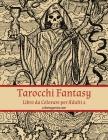 Tarocchi Fantasy Libro da Colorare per Adulti 2 Cover Image