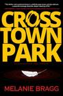 Crosstown Park Cover Image