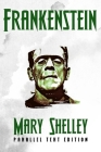 Frankenstein: Parallel Text Edition Cover Image