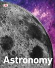 Astronomy: A Visual Guide Cover Image