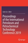 Proceedings of the International Petroleum and Petrochemical Technology Conference 2019 Cover Image