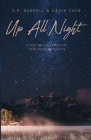 Up All Night: A Poetic Collection Of Late Night Thoughts Cover Image
