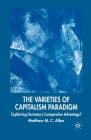 The Varieties of Capitalism Paradigm: Explaining Germany's Comparative Advantage? (New Perspectives in German Political Studies) Cover Image