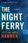 The Night Ferry (A Konrad Simonsen Thriller) Cover Image