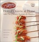 Hors d'Oeuvre at Home with The Culinary Institute of America Cover Image