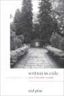 Written in Exile: The Poetry of Liu Tsung-Yuan Cover Image