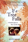 If a Tree Falls: A Family's Quest to Hear and Be Heard (Reuben/Rifkin Jewish Women Writers) Cover Image