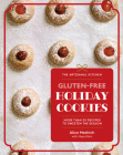 The Artisanal Kitchen: Gluten-Free Holiday Cookies: More Than 30 Recipes to Sweeten the Season Cover Image