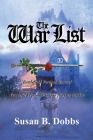 The War List: Battlefield Tactical Manual Powerful Proclamations to Pray or Ponder Cover Image