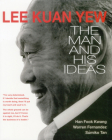 Lee Kuan Yew: The Man and His Ideas Cover Image
