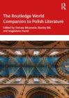The Routledge World Companion to Polish Literature Cover Image