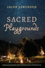 Sacred Playgrounds Cover Image