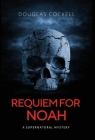 Requiem For Noah: A Supernatural Mystery Cover Image