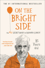On the Bright Side: The New Secret Diary of Hendrik Groen, 85 Years Old Cover Image