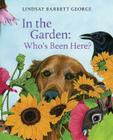 In the Garden: Who's Been Here? Cover Image