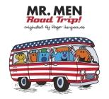 Mr. Men: Road Trip! (Mr. Men and Little Miss) Cover Image