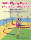 With Flying Colors - English Color Idioms (Vietnamese-English): SẮc Màu Tung Bay Cover Image