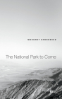 The National Park to Come Cover Image