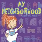 My Neighborhood: Places and Faces Cover Image
