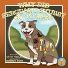 Why Did Sergeant Stubby Go to War? Cover Image