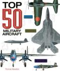 Top 50 Military Aircraft Cover Image