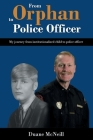 From Orphan to Police Officer Cover Image