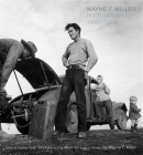 Wayne F. Miller: Photographs 1942-1958 Cover Image