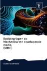 Basisbegrippen op Mechanica van doorlopende media (MMC) Cover Image