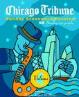 Chicago Tribune Sunday Crossword Puzzles, Volume 4 (The Chicago Tribune) Cover Image