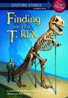 Finding the First T. Rex Cover Image