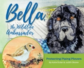 Bella, the Wildlife Ambassador: Protecting Piping Plovers Cover Image