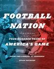 Football Nation: Four Hundred Years of America's Game Cover Image