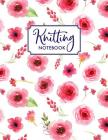 Knitting Notebook: Knitting Notebook, Graph Paper Notebook, Ratio 2:3 with 100 Pages, Florals Cover Image