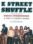 E Street Shuffle: The Glory Days of Bruce Springsteen & the E Street Band Cover Image