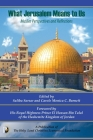 What Jerusalem Means to US: Muslim Perspectives and Reflections Cover Image
