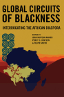 Global Circuits of Blackness: Interrogating the African Diaspora Cover Image