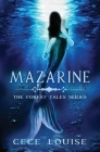 Mazarine (Forest Tales #3) Cover Image