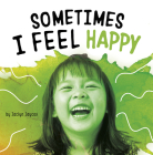 Sometimes I Feel Happy Cover Image