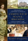 Fortune's Many Houses: A Victorian Visionary, a Noble Scottish Family, and a Lost Inheritance Cover Image